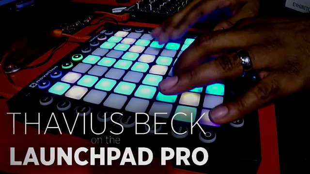 thavius-beck-launchpad-pro-performance-640x360
