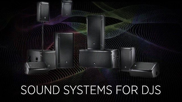 SOUNDSYSTEMFORDJS_MAIN_IMG-640x360
